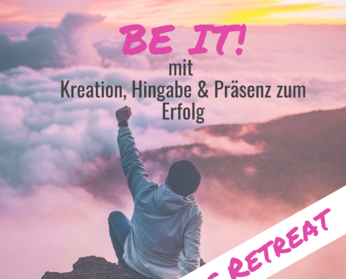 Be it! Das Retreat