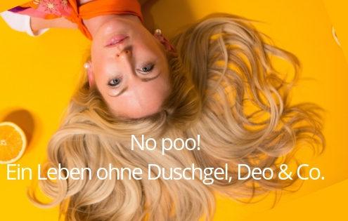 Blog - ohne Deo, Duschgel, Shampoo & Co.