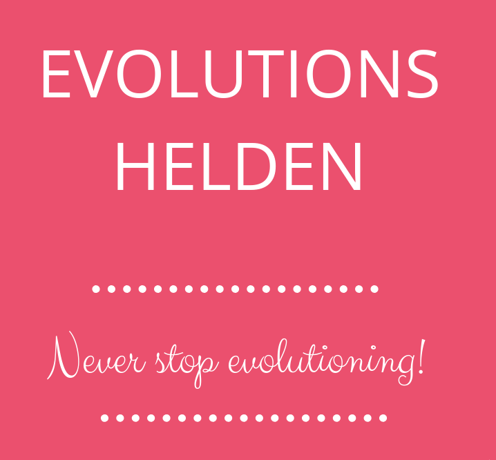 Evolutionshelden - never stop evolutioning!